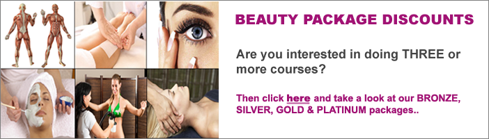 Are you interested in doing three or more beauty courses at Essex Beauty School?  Then click here and one of our training managers will contact you with a tailored solution.